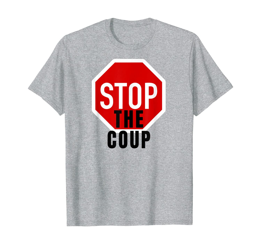 Stop the Coup T-Shirt