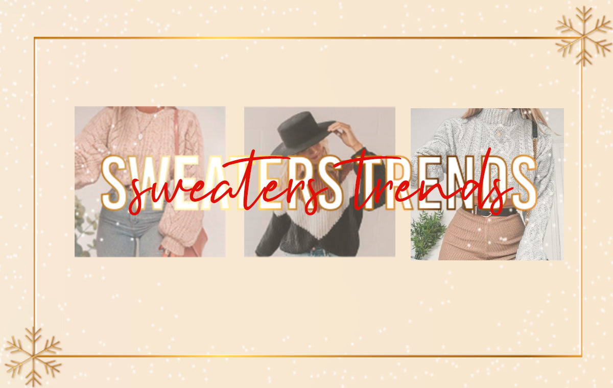 SWEATERS TRENDS