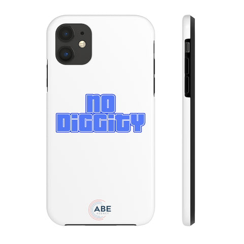 No Diggity - Case Mate Tough Phone Cases