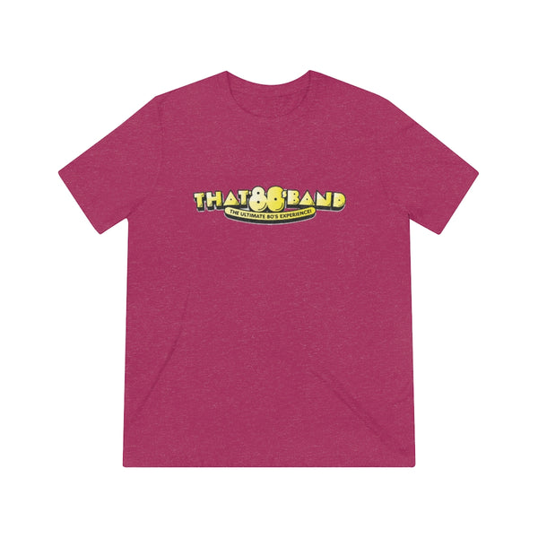 That 80s Band - Unisex Triblend Tee