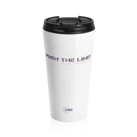 Push The Limit - Stainless Steel Travel Mug