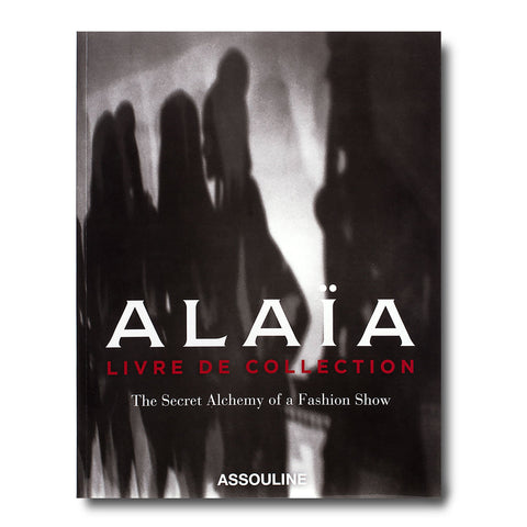 Alaia: Livre de Collection