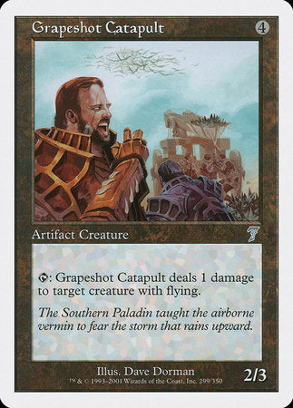 Grapeshot Catapult [Seventh Edition] | Red Dragon Gaming