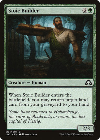 Stoic Builder [Shadows over Innistrad] | Red Dragon Gaming