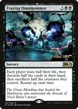 Fraying Omnipotence [Core Set 2019 Promos] | Red Dragon Gaming