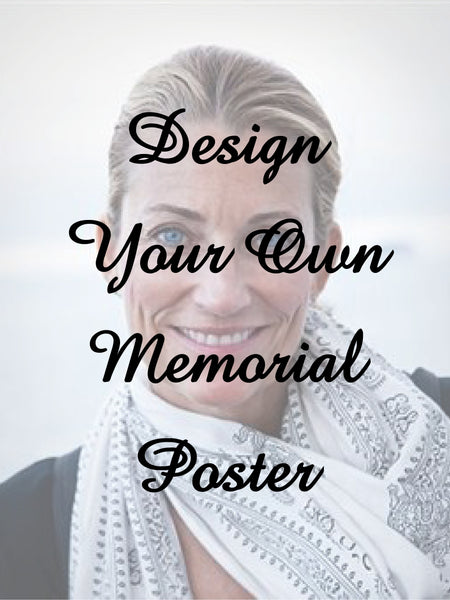 Design Your Own Memorial Poster