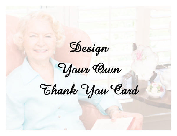 Design Your Own Thank You Card