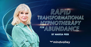 Marisa Peer - Rapid Transformational Hypnotherapy - Mindvalley