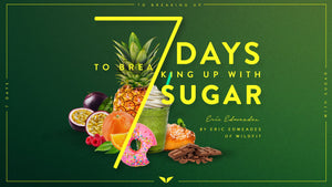 Eric Edmeades - 7 Days To Breaking Up With Sugar - Mindvalley
