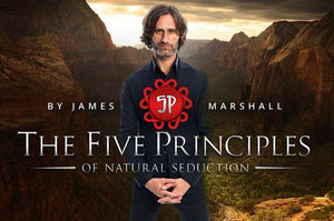 5 Principles of Natural Seduction - The Natural Lifestyle