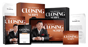 Perfect Closing Script - Dan Lok