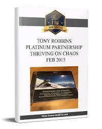 Anthony Robbins – Platinum Partnership Thriving on Chaos