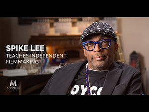 Spike Lee Teaches Independent Filmaking - Masterclass
