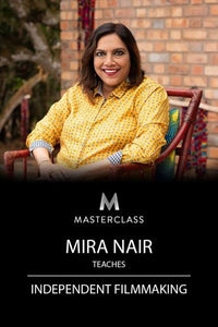 Mira Nair Teaches Independent Filmmaking