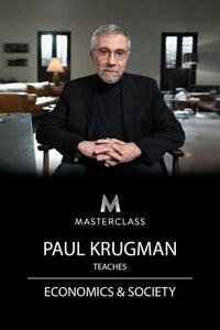 Paul Krugman Teaches Economics and Society