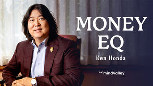 Ken Honda - Money EQ - Mindvalley