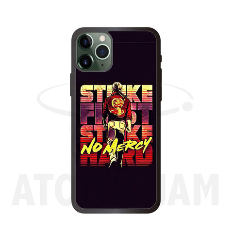 Case Iphone Diseño Strike First Strike Hard No Mercy Cobra Kai - Atomic Jam
