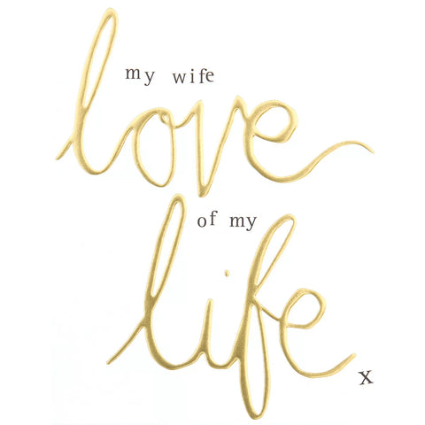CG My Wife Love Of My Life Card