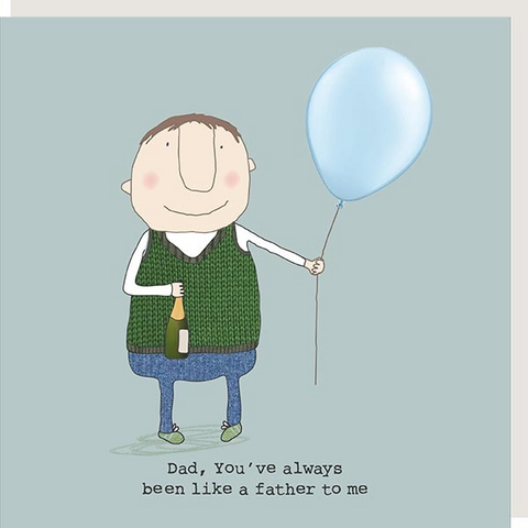 RMT Been Like A Father To Me Card