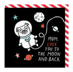 Gemma Correll Mum Love You To The Moon Card