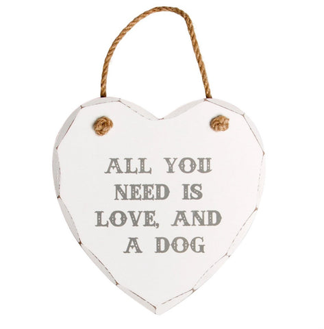 S&B All You Need is Love and a Dog Plaque