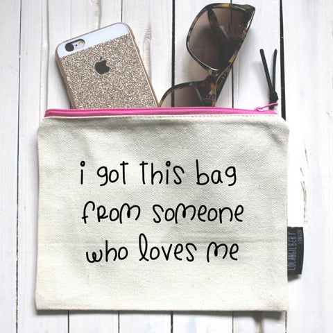 L&G Make Up Pouch- Some One Who Loves Me