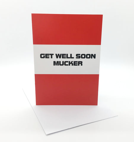Belfast Times Get Well Soon Mucker Card