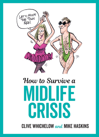 SBK How To Survive A Midlife Crisis Book