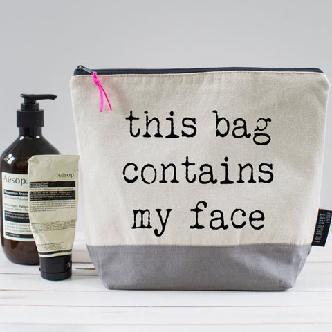 L&G Wash Bag-Contains My Face