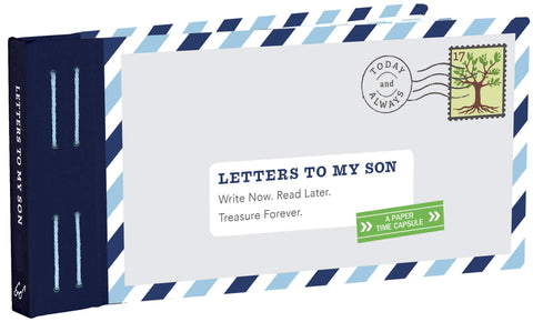 CBK Letters To My Son: Write Now. Read Later. Treasure Forever