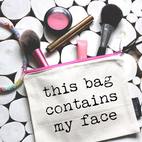 L&G Make Up Pouch-Contains My Face