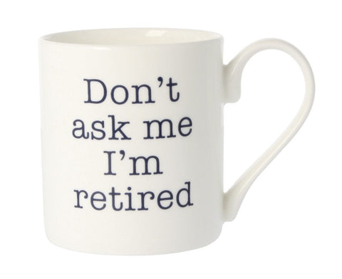 MCL Annie Campbell Mug-I'm Retired