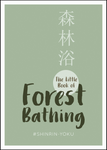 SBK Little Book Of Forest Bathing