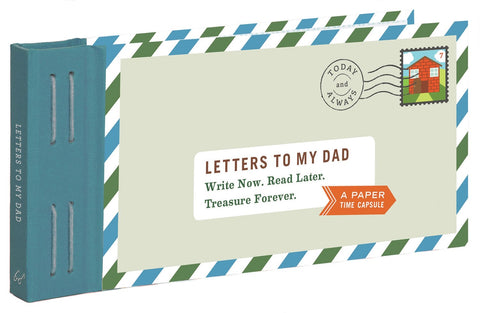 CBK Letters To My Dad: Write Now. Read Later. Treasure Forever
