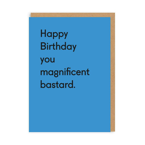 OD You Magnificent Bas***d Card