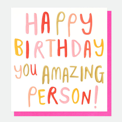 CG Happy Birthday Amazing Person You Card