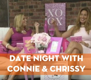 DATE NIGHT WITH CONNIE & CHRISSY