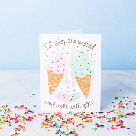 """Melt With You"" Card"