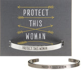 Protect This Woman Cuff Bracelet