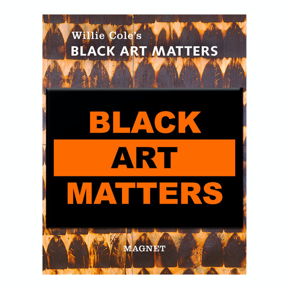 Black Art Matters Magnet