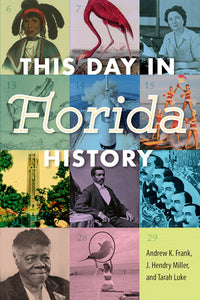 This Day in Florida History