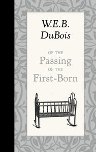 Of the Passing of the First-Born (American Roots)