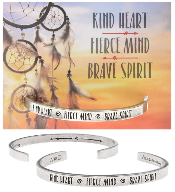 Kind Heart, Fierce Mind, Brave Spirit Cuff Bracelet