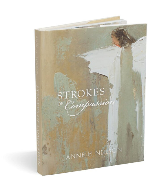 Strokes of Compassion by Anne Neilson
