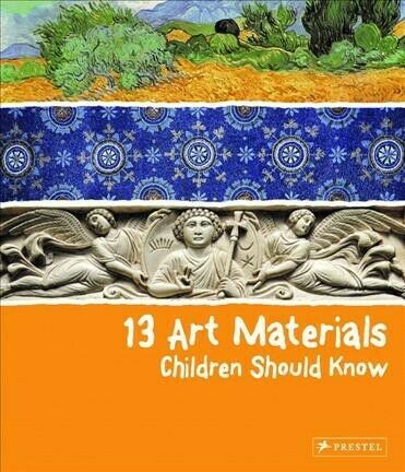 13 Art Materials Children Should Know