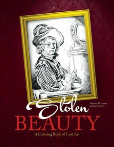 Stolen Beauty : A Coloring Book of Lost Art