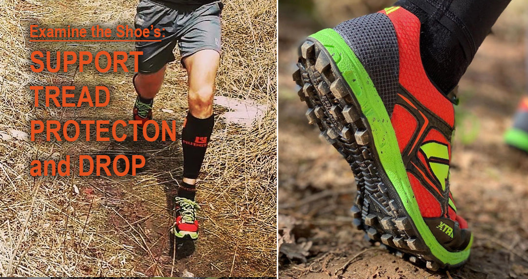 A shoe's build includes it support, tread, protection, and drop.