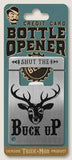 Credit Card Bottle Opener- Buck Up
