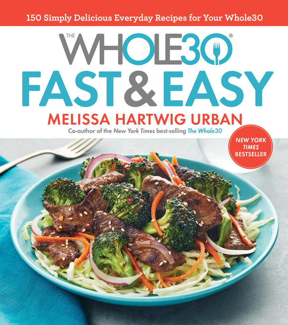 Whole30 Fast & Easy