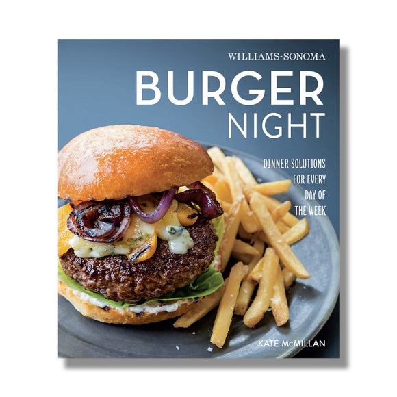 Williams Sonoma Burger Night Cookbook
